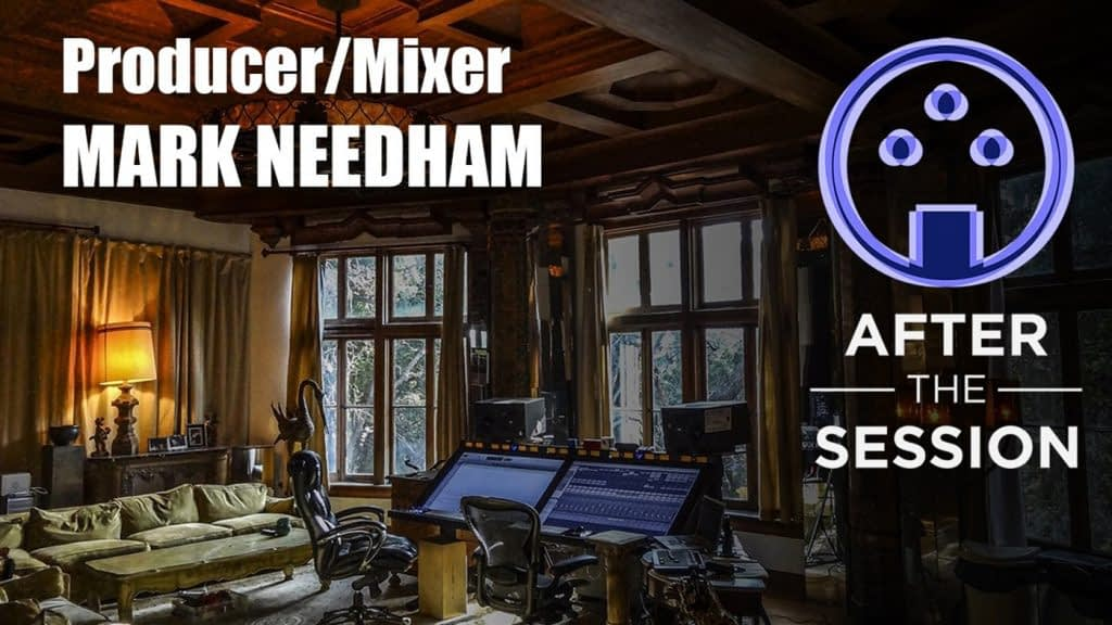 Mixing Engineer Mark Needham on the ATS Podcast