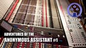 Adventures of the Anonymous Assistant
